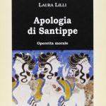 APOLOGIA DI SANTIPPE, di Laura Lilli, Bulzoni editore