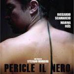 PERICLE IL NERO, regia di Stefano Mordini, Italia, Belgio, Francia 2016