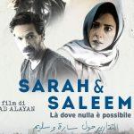 SARAH & SALEEM – LÀ DOVE NULLA È POSSIBILE, regia di Muayad Alayan, Palestina, 2018