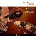 """""""KINESIS"""", IL NUOVO CD  DEL CONTRABASSISTA NICO CATACCHIO"""