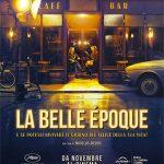 LA BELLE ÉPOQUE, regia di Nicolas Bedos, Francia, 2019