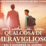 QUALCOSA DI MERAVIGLIOSO, regia di Pierre-François Martin-Laval, Francia, 2019