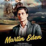 MARTIN EDEN (IL FILM, MA NON SOLO)