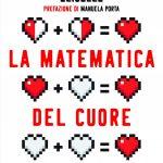 LA MATEMATICA DEL CUORE di Alessandro Nicolò Pelizzari ed Eliselle
