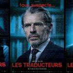 """BARI INTERNATIONAL FILM FESTIVAL – 25 agosto 2020: """"LES TRADUCTEURS"""", regia di Régis Roinsard"""