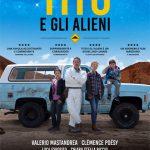 TITO E GLI ALIENI, regia di Paola Randi, Italia, 2017