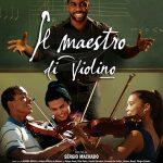 IL MAESTRO DI VIOLINO, regia di Sérgio Machado, Brasile, 2015