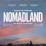 NOMADLAND, un film scritto, diretto, co-prodotto e montato da Chloé Zhao, USA, 2020